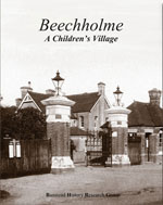 Beechholme - A Children's Village, published by the Banstead History Research Group