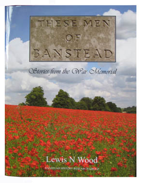 Men of Banstead   Stories from the War Memorial