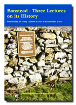 Banstead - Three Lectures on its History.