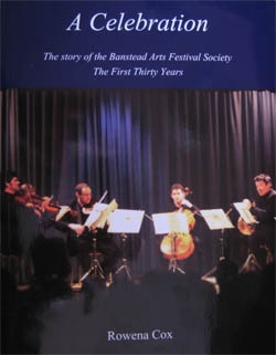 Celebration   The story of the Banstead Arts Festival Society. The First thirty Years
