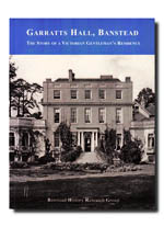 Garratts_Hall - the story of a Victorian Gentleman's Residence
