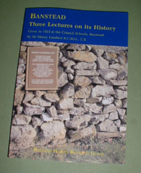 BANSTEAD Three Lectures on its History - New and updated version published by BHRG in 2006